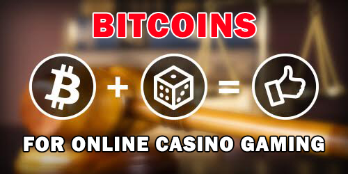 bitcoins for online casino gaming
